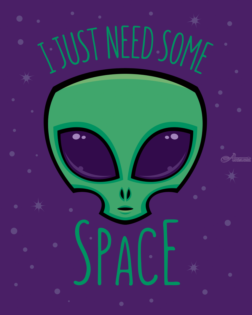 I Just Need Some Space Alien, Digital Art / Computer Art, Illustration, Pop Art, Cartoon, Fantasy, Humor, Digital, By John Schwegel