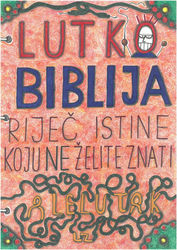 Puppetbible front page, true<br>art which introduces you to<br>worship, modern illustration, Drawings / Sketch,Illustration, Fine Art,Satire, Art Brut,Avant-Garde,Fantasy,Humor,Religious, Mixed,Pencil, By Kost Koža outsider art and stories